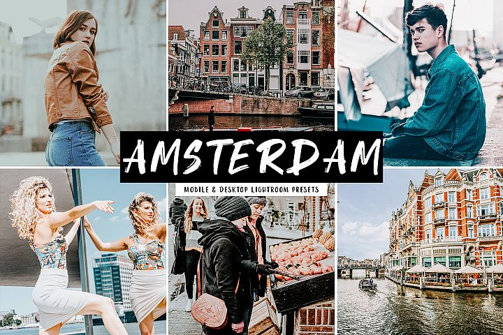 Amsterdam Mobile & Desktop Lightroom Presets