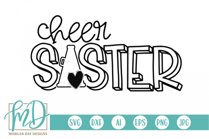 Cheer Sister - Cheerleader SVG, DXF, AI, EPS, PNG, JPEG