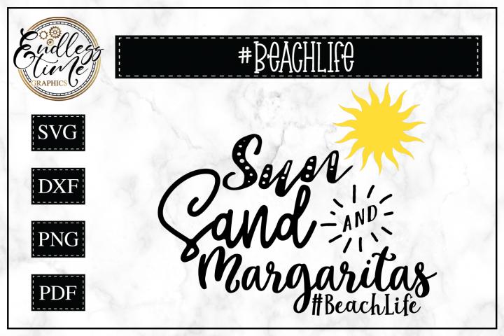 Sun Sand and Margaritas- Beach Life SVG
