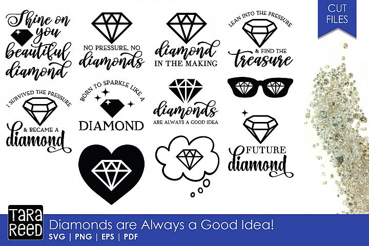 Diamonds are Always a Good Idea - Diamond SVG and Cut Files