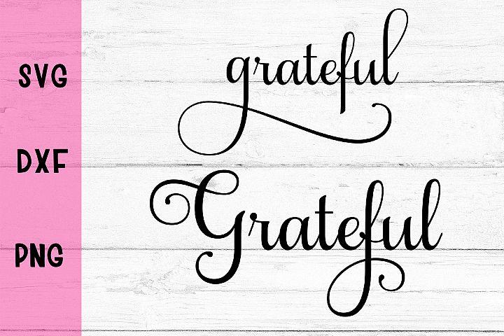 Grateful- SVG DXF PNG