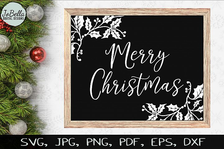Holly Merry Christmas SVG, Sublimation PNGs, & Printables