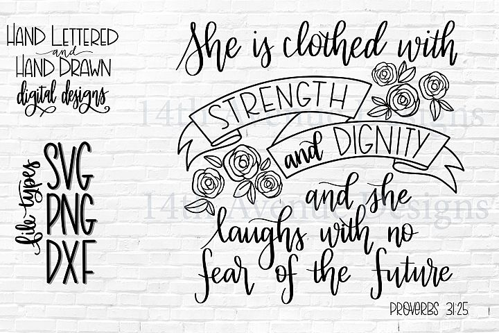 She Is Clothed with Strength and Dignity SVG Cut File