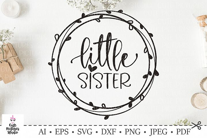 Baby Girl Svg, Little Sister SVG. SVG DXF cut file.
