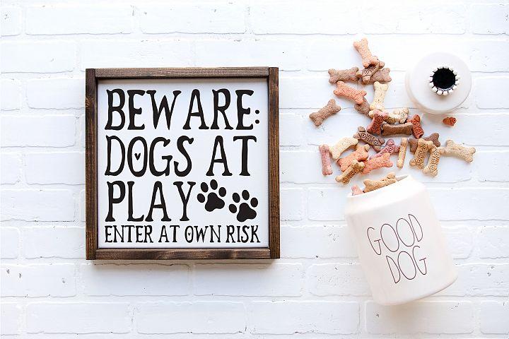 Beware of Dog - Dogs at Play | Pets | Dog SVG Cut File