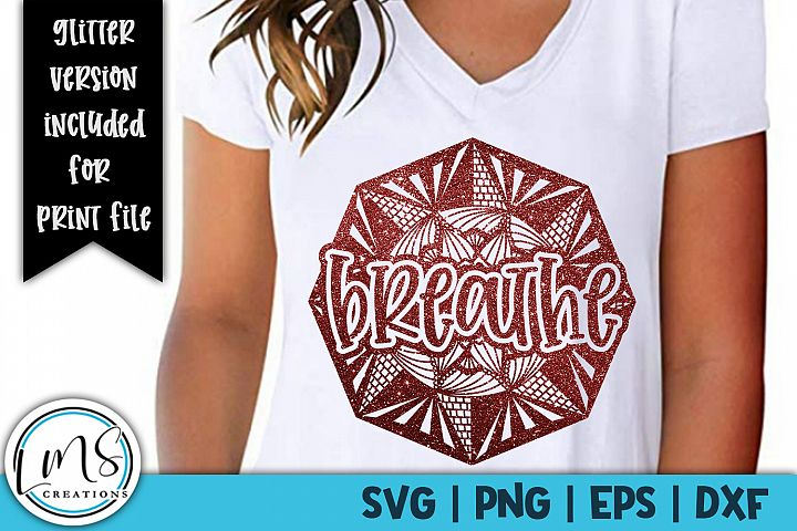 Mandala - Breathe SVG, PNG, EPS, DXF