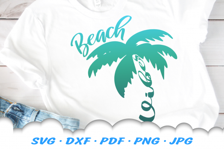 Beach Vibes Palm Tree SVG DXF Cut Files