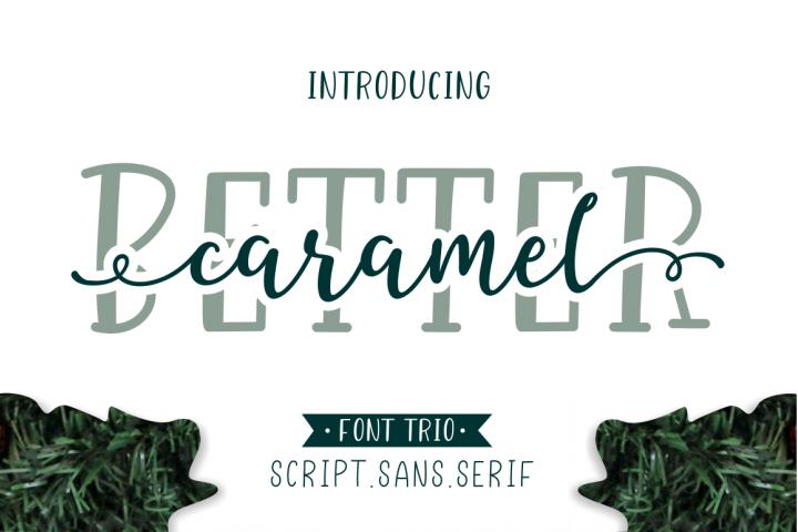 Better Caramel // Font Trio