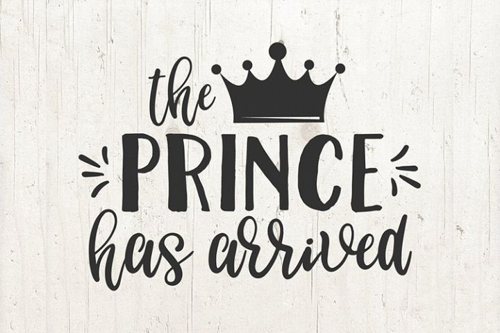 The Prince Has Arrived svg Baby Boy svg Hello World svg