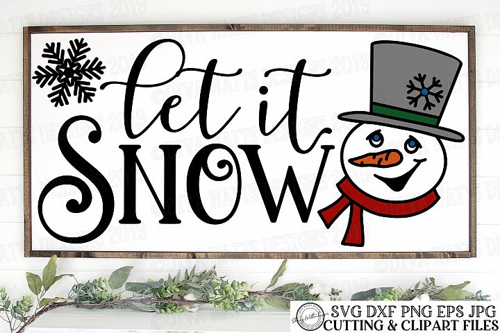 Let IT Snow - Christmas Snowman Sign SVG DXF Cutting File