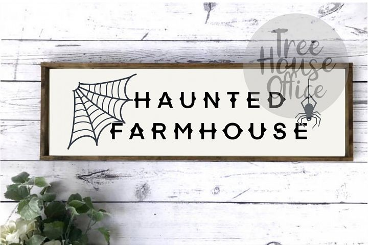 Haunted Farmhouse Halloween Front Porch SIgn SVG PNG JPG DXF