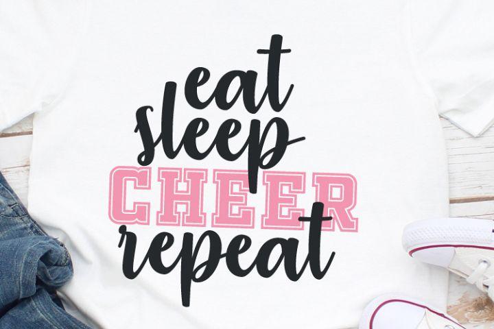 Eat Sleep Cheer Repeat Svg, Cheerleader Tshirt, Cheerleader