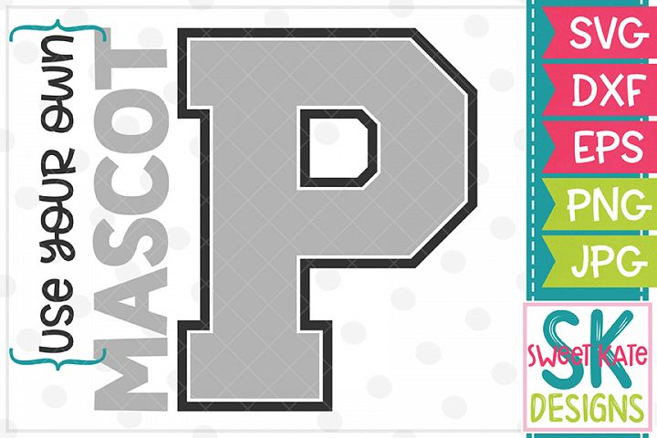 Your Own Mascot P SVG DXF EPS PNG JPG