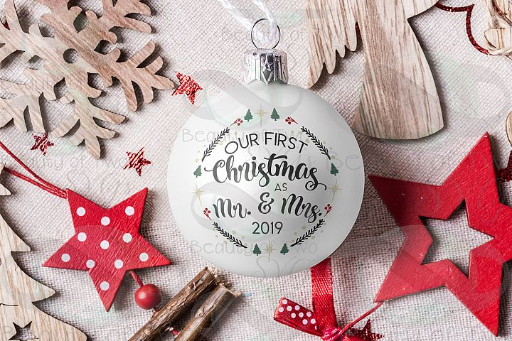 First Christmas as Mr & Mrs 2019 ornament svg, newlywed svg