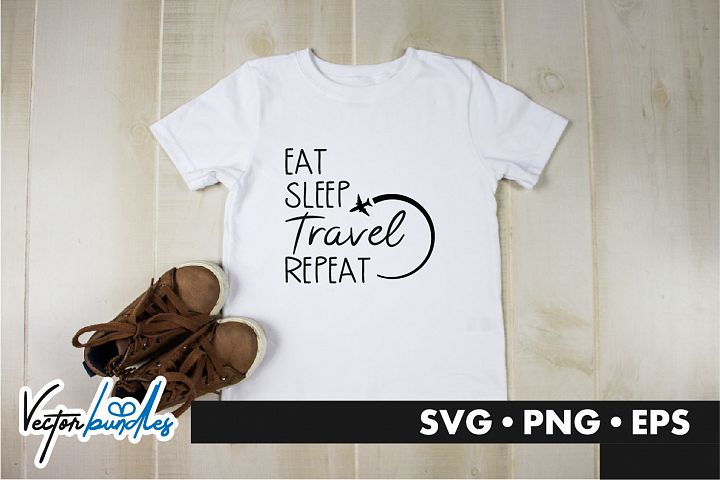Eat sleep travel repeat quote svg