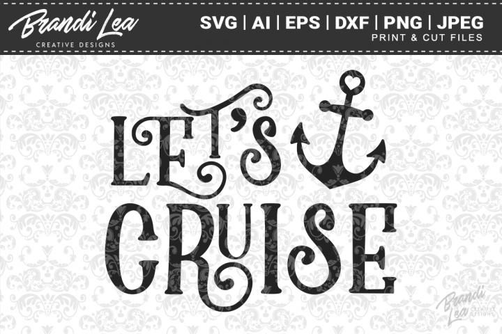 Lets Cruise SVG Cutting Files