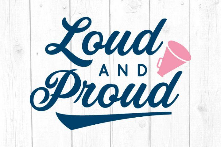 Loud and Proud Svg, Baseball Svg, Baseball Tshirt, Cut File