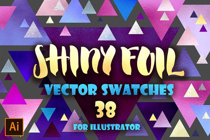 Shiny foils Vector Swatches for AI