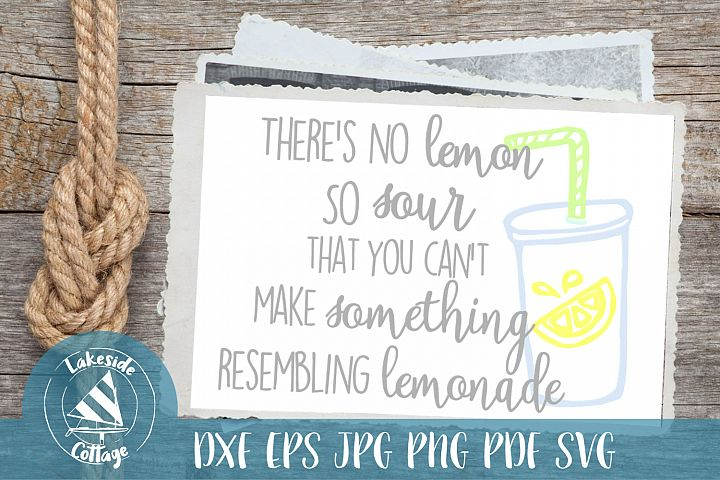 No Lemon So Sour You Cant Make Lemonade printable iron svg