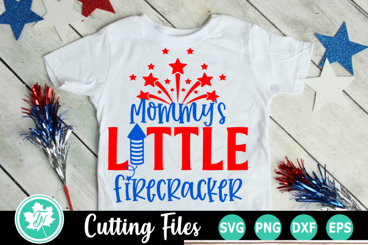 Mommys Little Firecracker - American SVG Cut Files
