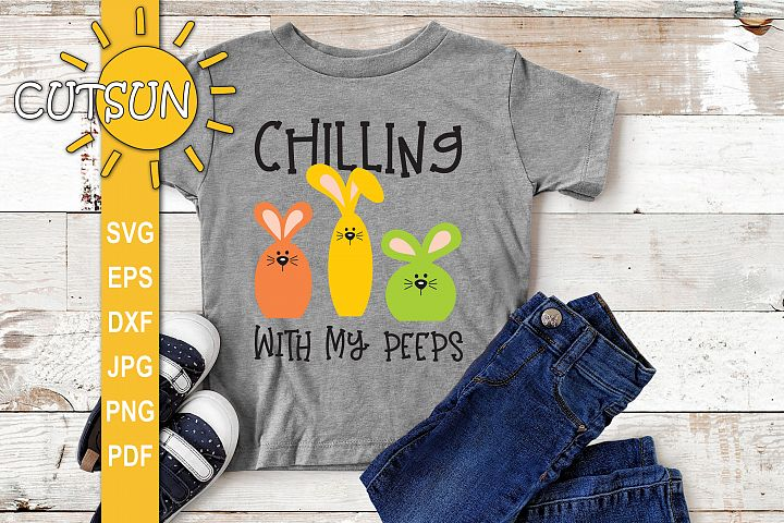 Chilling with my peeps SVG | Bunny SVG | Easter SVG file