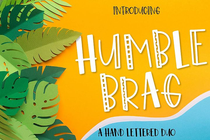 Humble Brag - A Hand Lettered Duo - 4 Styles!