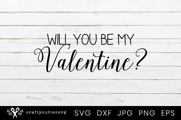 Will you be my Valentine? Svg Valentines Day Clipart