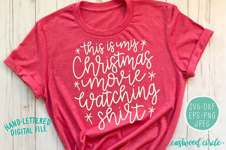 This Is My Christmas Movie Watching Shirt - SVG Cut File