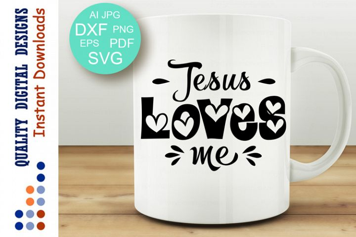 Bible verse Jesus loves me svg Bible quote Easter