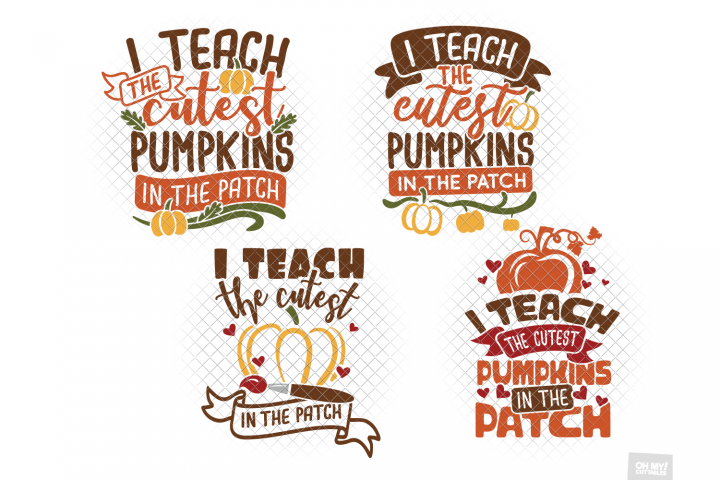 I Teach The Cutest Pumpkins In The Patch SVG/DXF/PNG/EPS/JPG