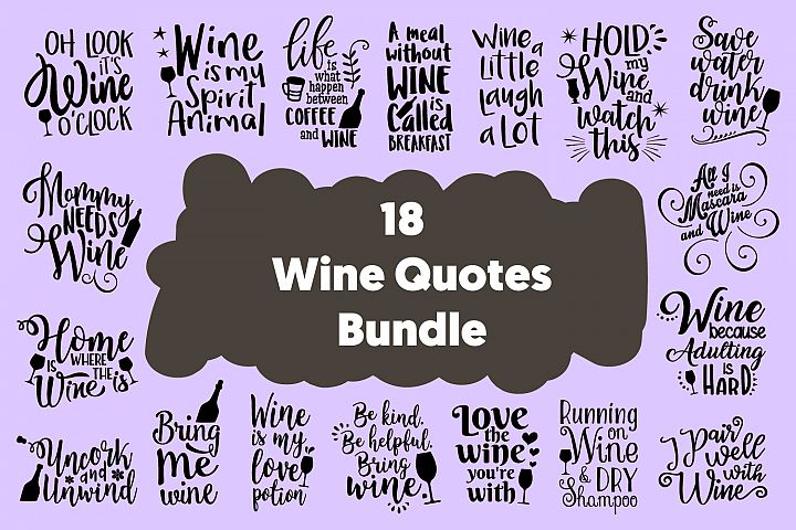 18 Funny Wine Quotes Cut Files Bundle SVG DXF PNG PDF JPG
