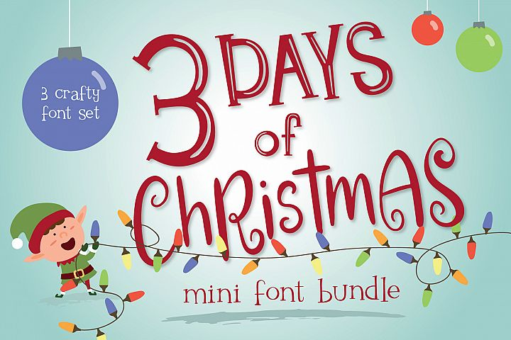 Mini Font Bundle - 3 Days of Christmas