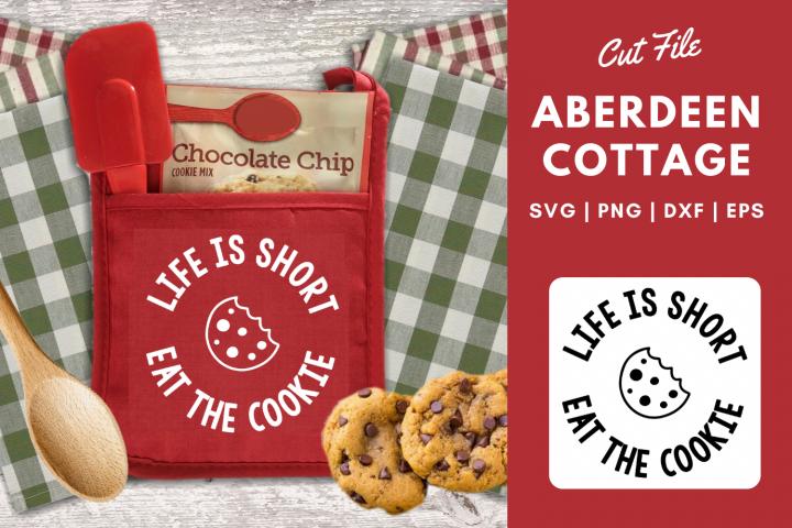 Life Is Short Eat The Cookie Pot Holder Kitchen SVG