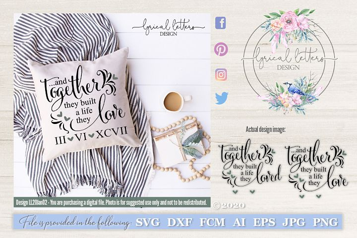 Together They Built a Life They Love/Loved SVG Cut File