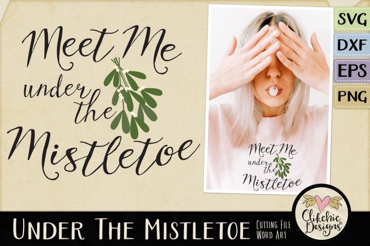 Christmas SVG - Under the Mistletoe Word Art Clipart