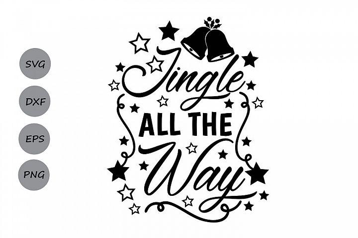 jingle all the way svg, christmas svg, holiday svg.