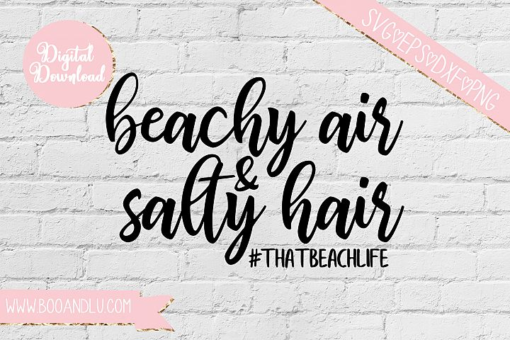 Beachy Air and Salty Hair