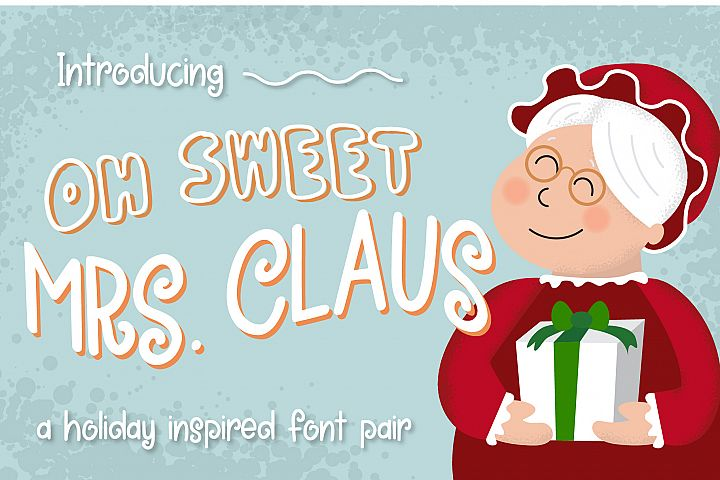 Oh Sweet Mrs. Claus Font Duo