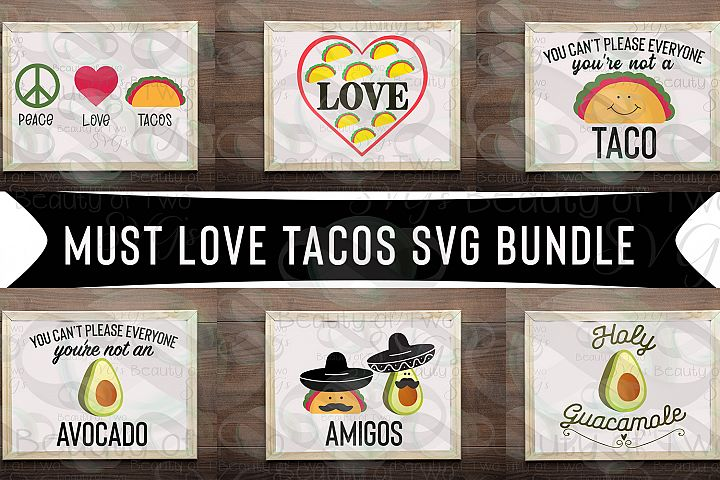 Cinco de Mayo svg bundle svg, Must love tacos svg bundle