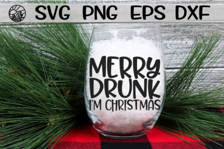 Merry Drunk - Im Christmas - SVG PNG EPS DXF