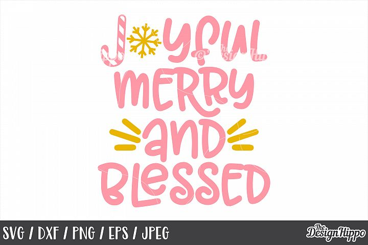 Joyful Merry And Blessed, Christmas, SVG, PNG, DXF, Cut File