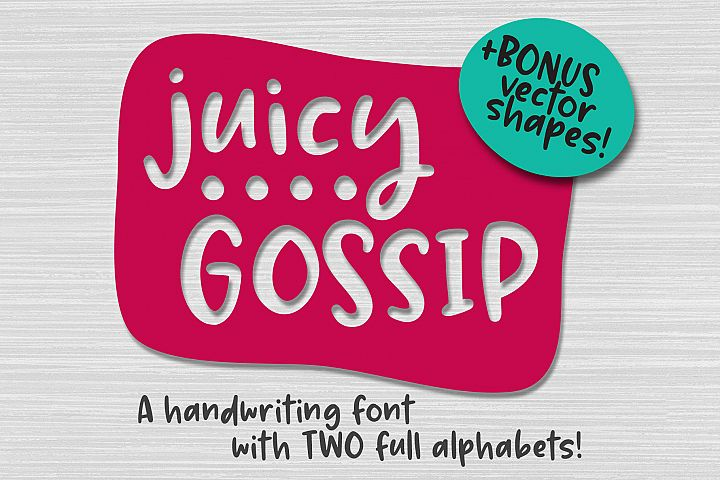 Juicy Gossip - a hand-written font with alts and extras!