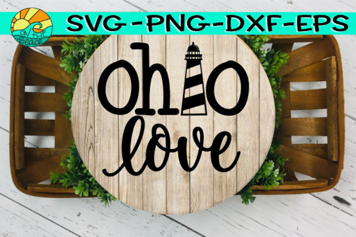 Ohio Love - Lighthouse - SVG - PNG - EPS - DXF