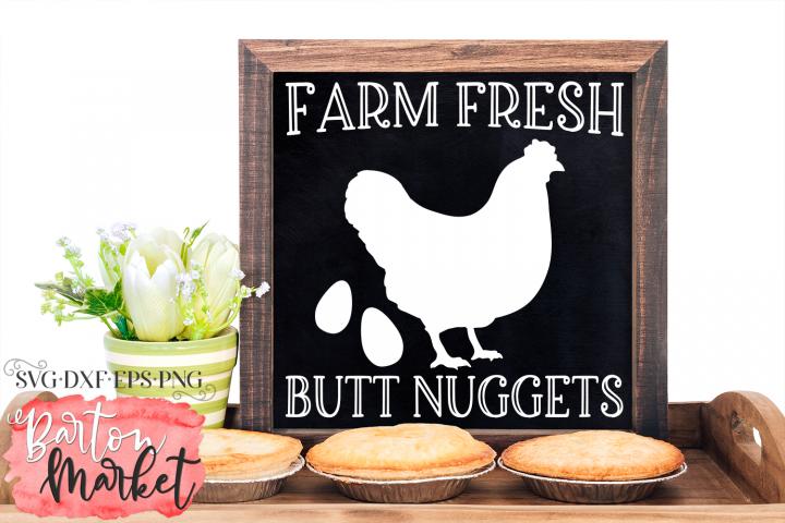 Farm Fresh Butt Nuggets SVG DXF EPS PNG