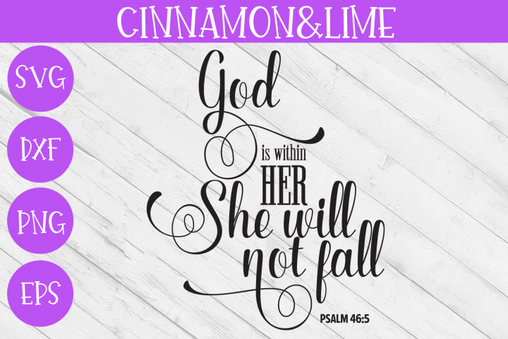 Christian SVG - God is Within Her She Will Not Fall