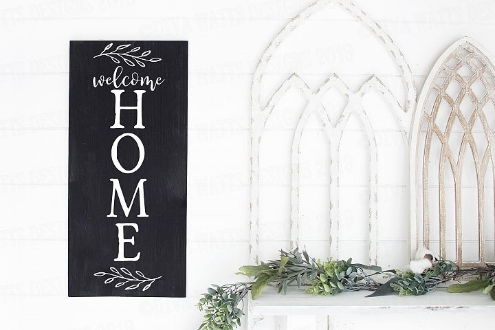 Welcome Home Vertical Farmhouse Cutting File for Sign
