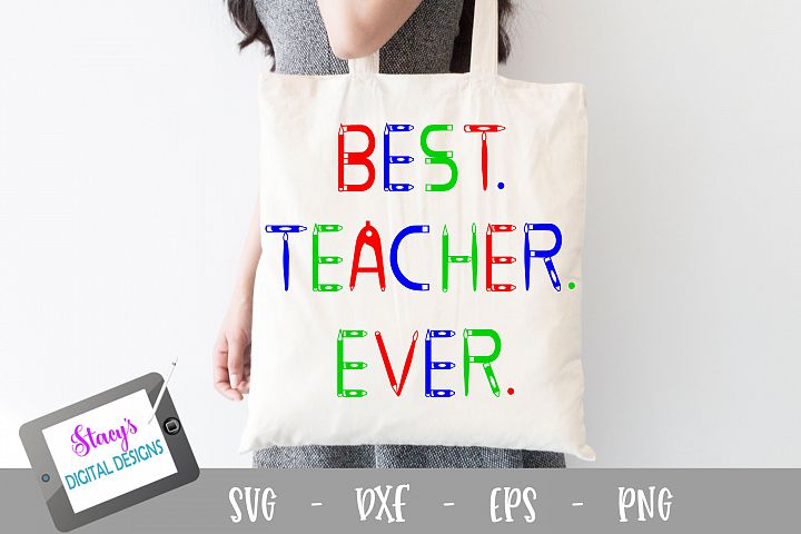 Teacher SVG - Best Teacher Ever SVG