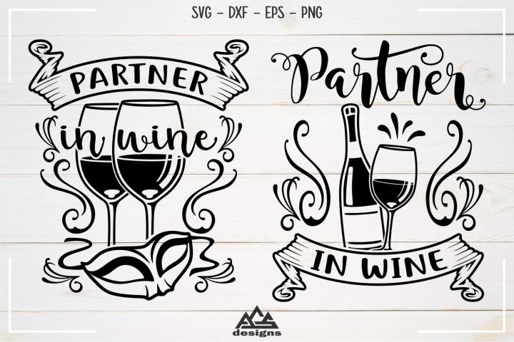 Partner In Wine - Wine Quotes Svg Design