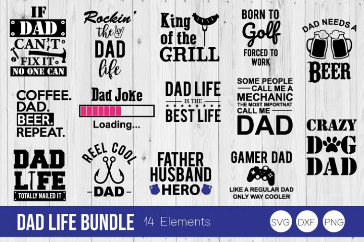 Dad Life Bundle SVG Cut Files