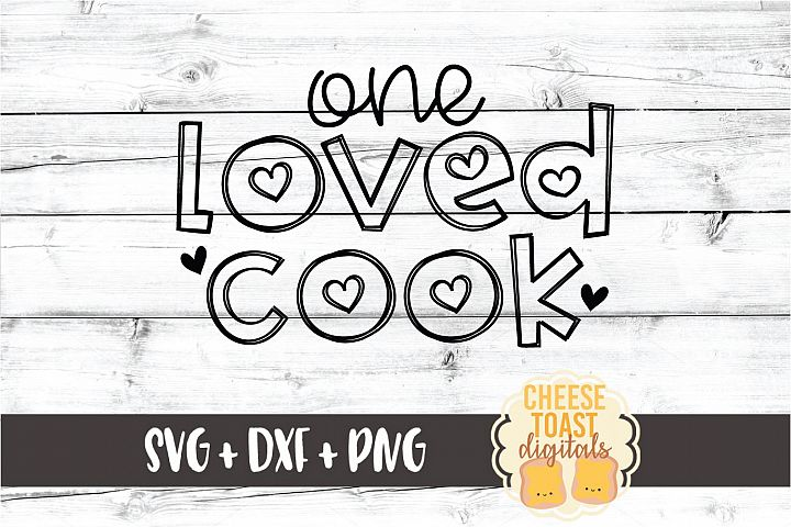 One Loved Cook - Valentines Day SVG PNG DXF Cut Files